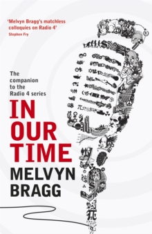 In Our Time : The companion to the Radio 4 series, Paperback Book