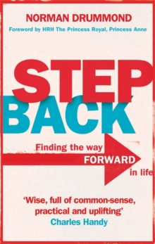 Step Back : Why you need to stop what you're doing to really start living, Hardback Book