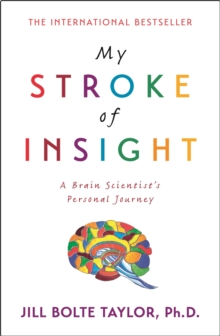 My Stroke of Insight, Paperback Book