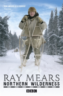 Northern Wilderness : Bushcraft of the Far North, Paperback Book