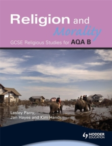 AQA Religious Studies B : Religion and Morality, Paperback Book