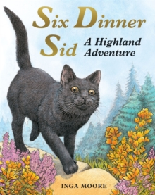 Six Dinner Sid: A Highland Adventure, Paperback / softback Book