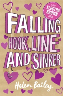 Falling Hook, Line and Sinker : Crazy World of Electra Brown, Paperback Book
