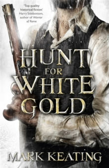 Hunt for White Gold, Paperback Book