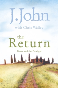 The Return : Grace and the Prodigal, Paperback / softback Book