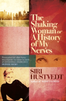 The Shaking Woman or A History of My Nerves, Paperback Book