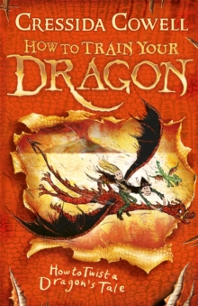 How to Train Your Dragon: How to Twist a Dragon's Tale : Book 5, Paperback / softback Book