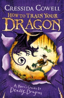 How to Train Your Dragon: A Hero's Guide to Deadly Dragons : Book 6, Paperback / softback Book