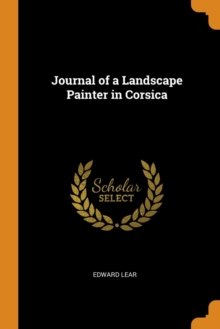 Journal of a Landscape Painter in Corsica, Paperback / softback Book