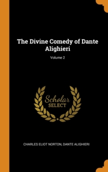 The Divine Comedy of Dante Alighieri; Volume 2, Hardback Book