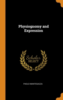 Physiognomy and Expression, Hardback Book