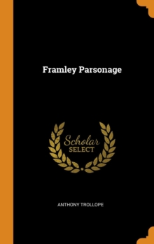 Framley Parsonage, Hardback Book