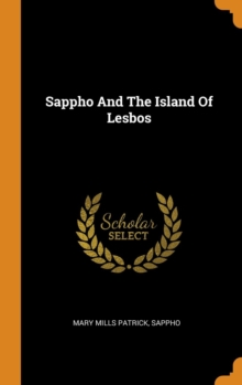 Sappho And The Island Of Lesbos, Hardback Book