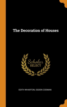 The Decoration of Houses, Hardback Book