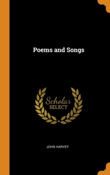 Poems and Songs, Hardback Book