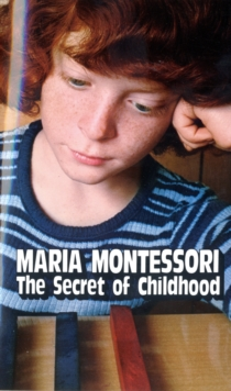 Secret of Childhood, Paperback Book
