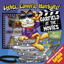 Lights, Camera, Hairballs! : Garfield at the Movies, Paperback / softback Book