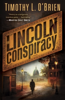 The Lincoln Conspiracy, Paperback / softback Book