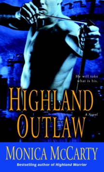 Highland Outlaw : A Novel, Paperback Book
