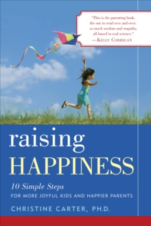 Raising Happiness, Paperback / softback Book