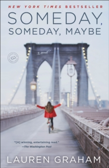 Someday, Someday, Maybe, Paperback Book
