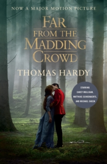 Far from the Madding Crowd : Movie Tie-in Edition, Paperback / softback Book
