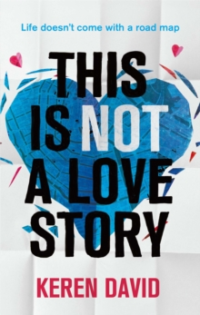 This is Not a Love Story, Paperback / softback Book