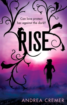 Rise : Number 2 in series, Paperback Book