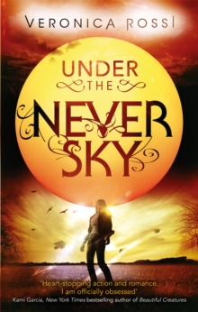 Under the Never Sky, Paperback Book