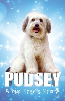 Pudsey: A Pup Star's Story, Paperback Book