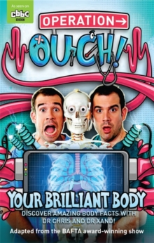 Operation Ouch: Your Brilliant Body : Book 1, Paperback Book