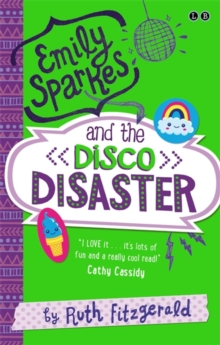 Emily Sparkes and the Disco Disaster : Book 3, Paperback Book