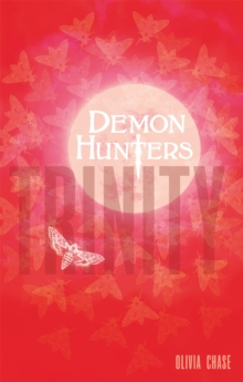 Demon Hunters: Trinity : Book 1, Paperback Book