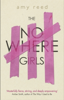 The Nowhere Girls, Paperback / softback Book