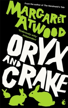 Oryx And Crake, Paperback Book