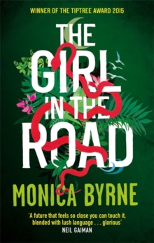 The Girl in the Road, Paperback / softback Book