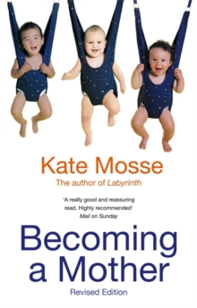 Becoming A Mother, Paperback / softback Book