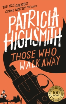 Those Who Walk Away : A Virago Modern Classic, Paperback Book