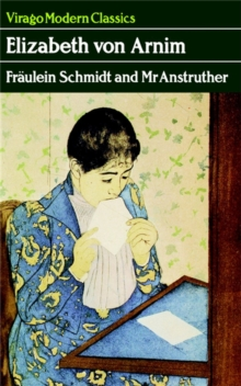 Fraulein Schmidt And Mr Anstruther : A Virago Modern Classic, EPUB eBook