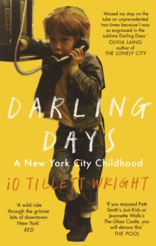 Darling Days : A New York City Childhood, Paperback / softback Book