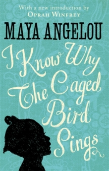I Know Why The Caged Bird Sings, Hardback Book