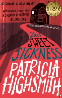 This Sweet Sickness : A Virago Modern Classic, Paperback Book