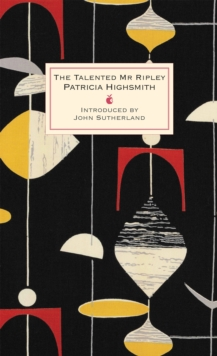 The Talented Mr Ripley : A Virago Modern Classic, Hardback Book