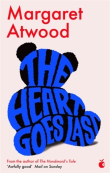 The Heart Goes Last, Paperback / softback Book