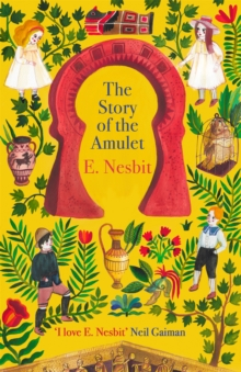 The Story of the Amulet, Paperback / softback Book
