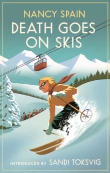 Death Goes on Skis : Introduced by Sandi Toksvig - 'Her detective novels are hilarious', EPUB eBook