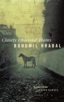 Closely Observed Trains, Paperback Book