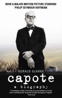 Capote : A Biography, Paperback / softback Book