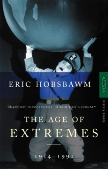 The Age of Extremes : 1914-1991, Paperback Book