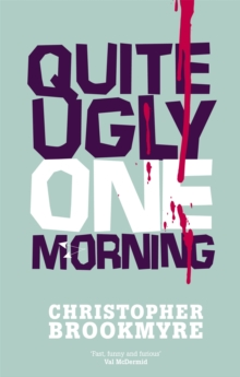 Quite Ugly One Morning, Paperback Book